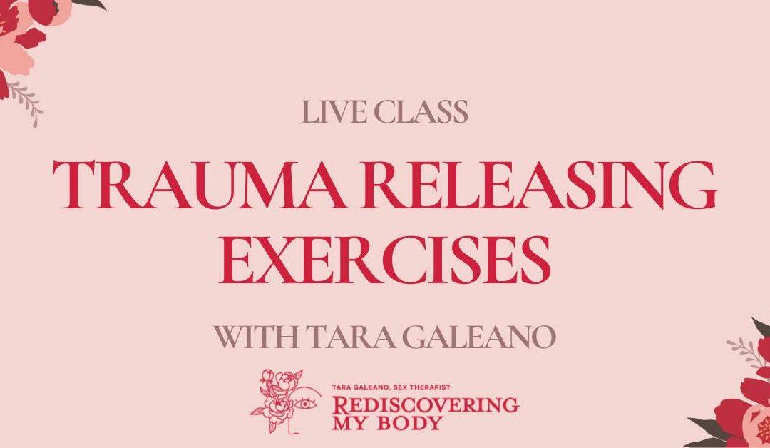 Trauma Releasing Exercises [Live Class]