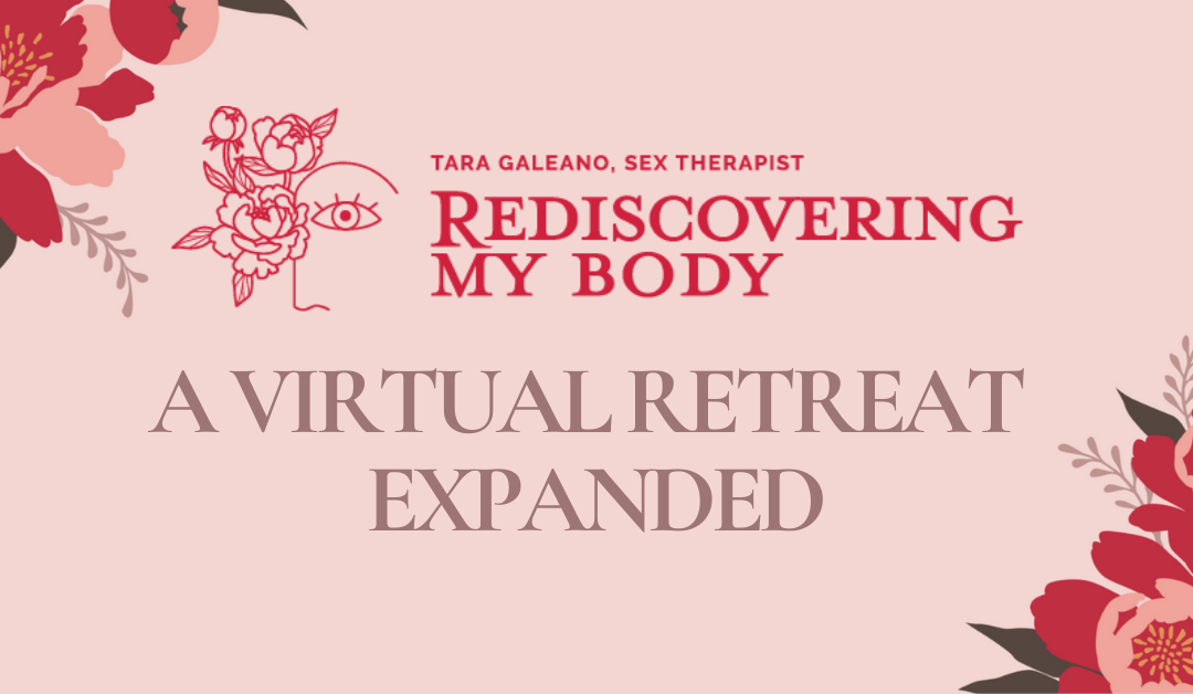Rediscovering My Body: A Virtual Retreat Expanded