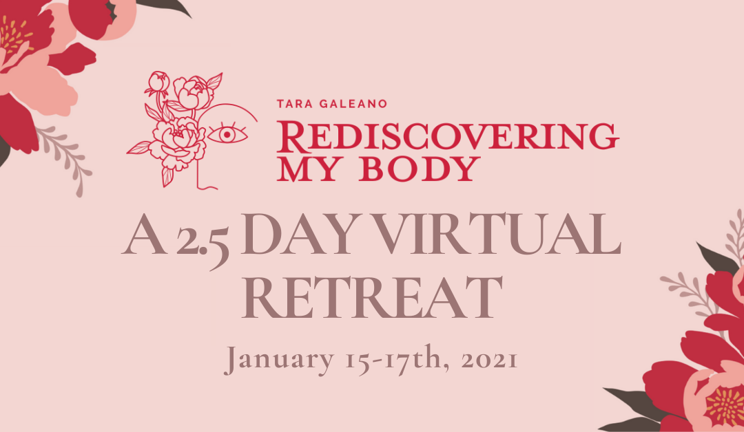 Rediscovering My Body: A 2.5 Day Virtual Retreat