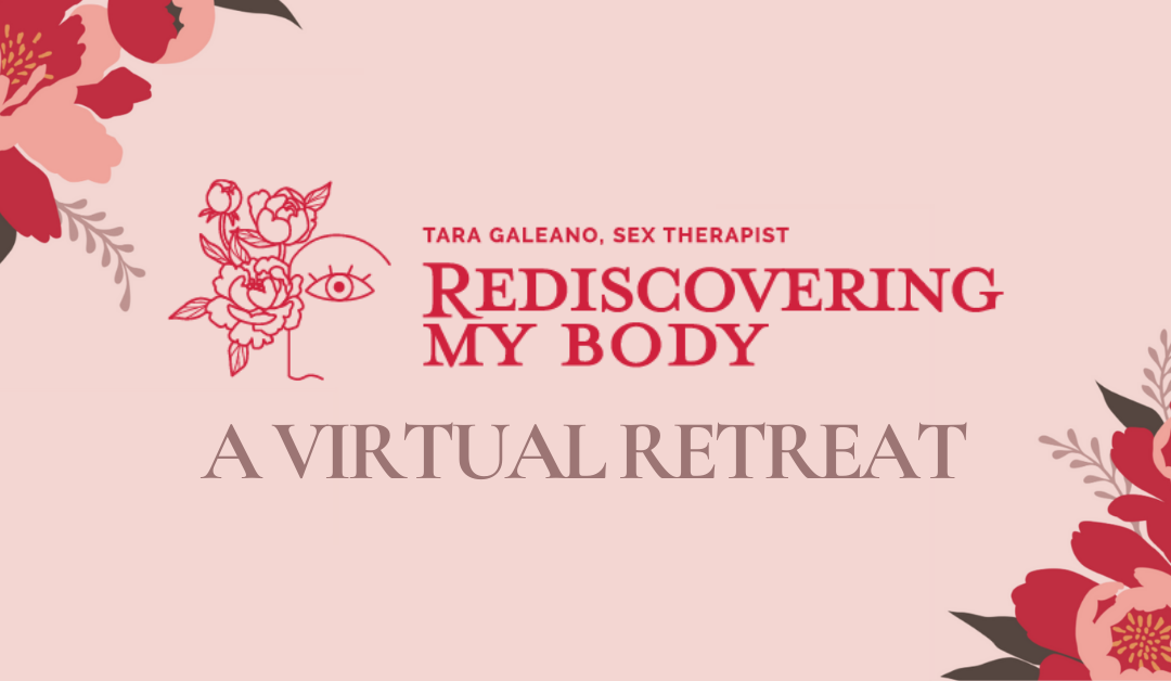 Rediscovering My Body: A Virtual Retreat